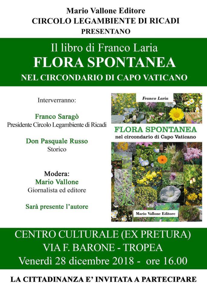 """Flora spontanea nel circondario di Capo Vaticano"" a Tropea"