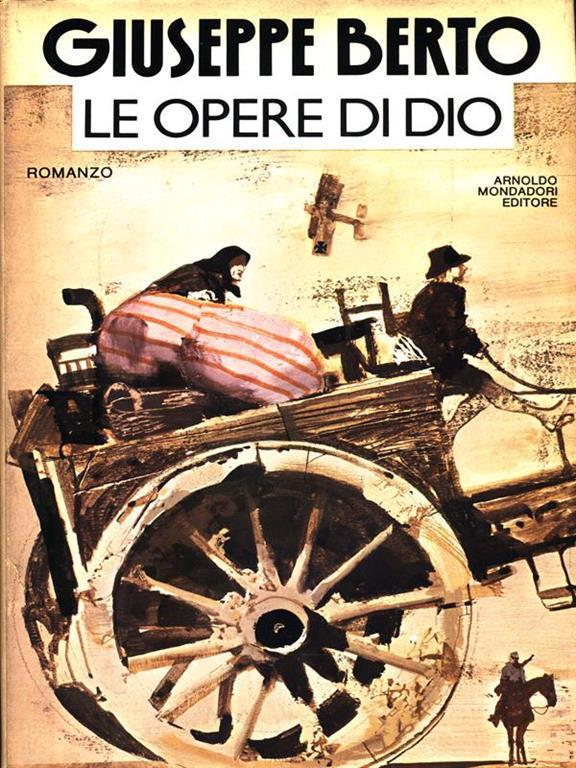 """""""Le opere di Dio"""" di Giuseppe Berto"""