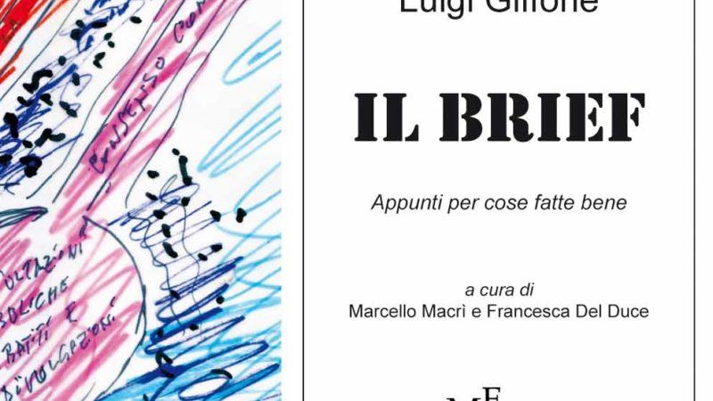 """""""Il Brief – Appunti per cose fatte bene"""""""