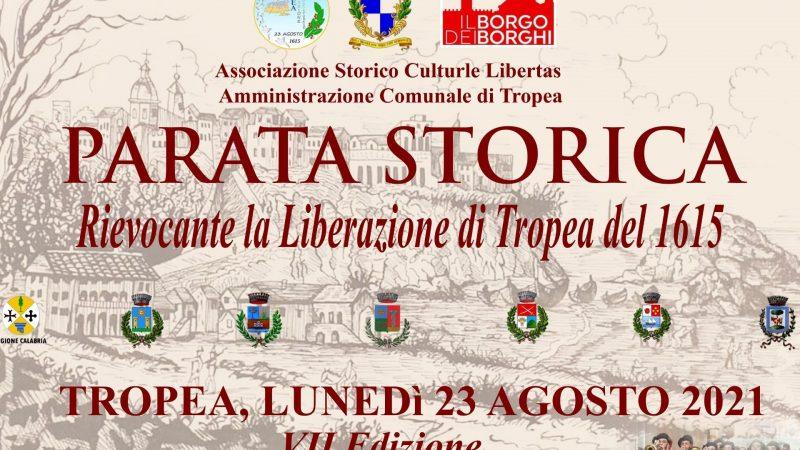 Tropea: in arrivo la VII edizione della parata storica per rivivere la sua liberazione