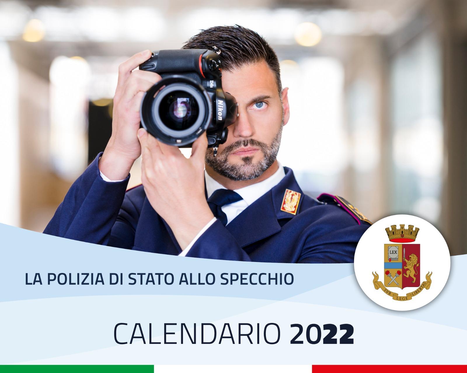 Calendario della Polizia di Stato 2022: racconterà l'attività operativa dei poliziotti