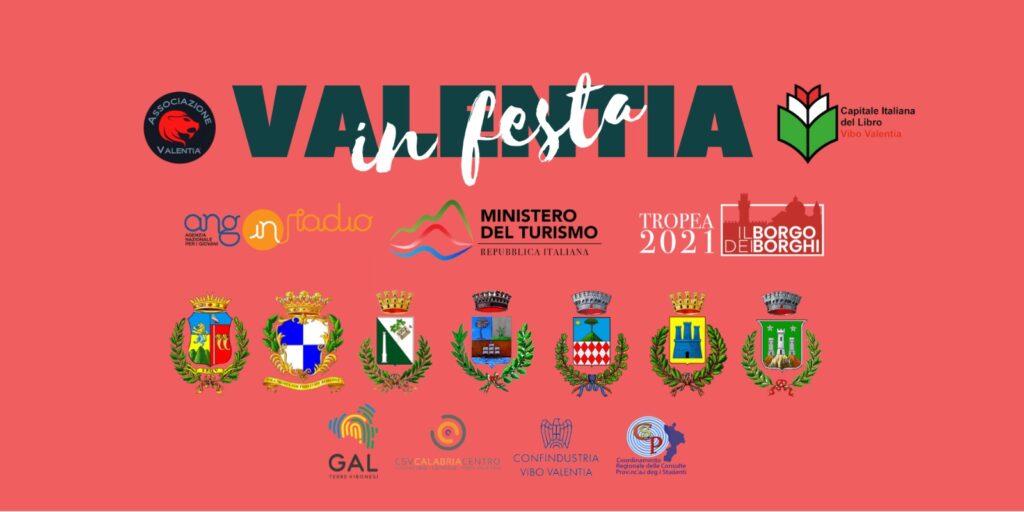 """Valentia In Festa: il festival culturale e itinerante in Calabria, promosso dall'Associazione """"Valentia"""""""