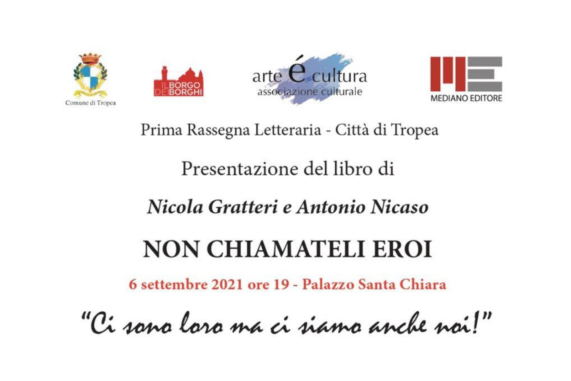 Rassegna Letteraria – Città di Tropea: presentazione del libro di Nicola Gratteri e Antonio Nicasio